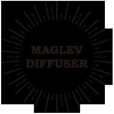 MAGLEV DIFFUSE